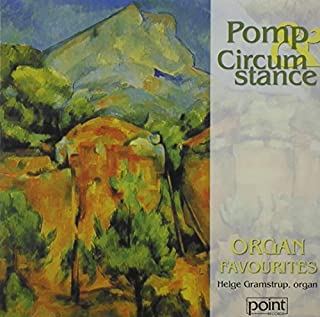Pomp & Circumstance Organ Favorites by Elgar (2001-09-25)