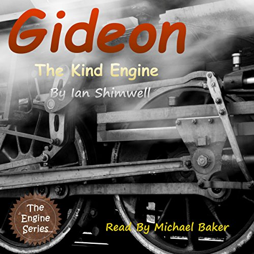 Gideon the Kind Engine     The Engine Series Book 2              De :                                                                                                                                 Ian Shimwell                               Lu par :                                                                                                                                 Michael Baker                      Durée : 14 min     Pas de notations     Global 0,0