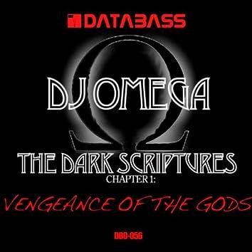 The Dark Scriptures Chapter 1: Vengeance of the Gods