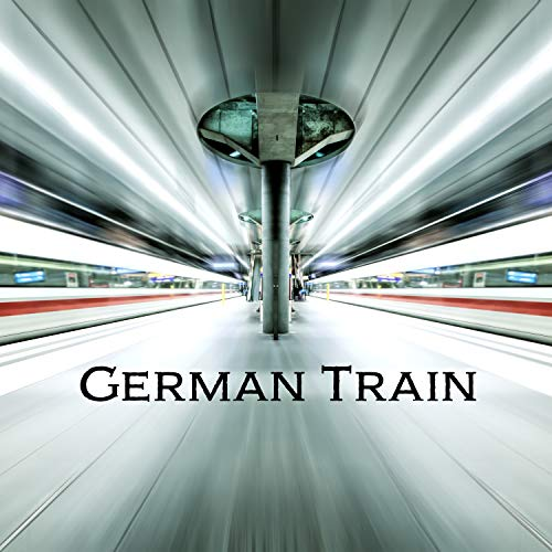 German Train [Explicit]