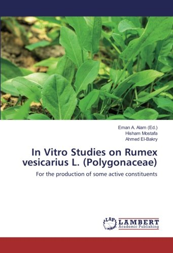 Mostafa, H: In Vitro Studies on Rumex vesicarius L. (Polygon