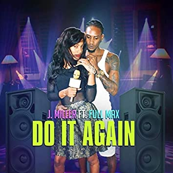 Do It Again (feat. Full Max)
