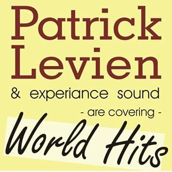 Patrick Levien & Experience Sound Present Rockin World Hits