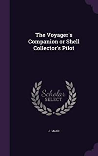 The Voyager's Companion or Shell Collector's Pilot