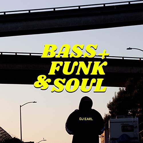 Bass + Funk & Soul