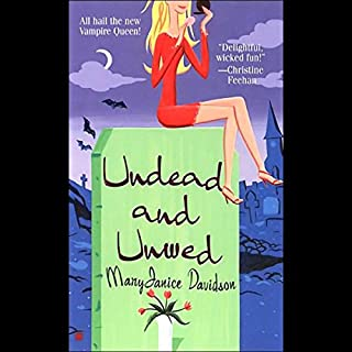 Undead and Unwed     Queen Betsy, Book 1              By:                                                                                                                                 MaryJanice Davidson                               Narrated by:                                                                                                                                 Nancy Wu                      Length: 9 hrs and 10 mins     2,451 ratings     Overall 3.9