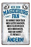 Blechschild Ich bin Magdeburg Fan - Metallschild - Fans