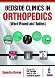Bedside Clinics in Orthopedics: Ward Rounds and Tables