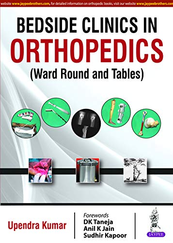 Bedside Clinics in Orthopedics: Ward Rounds and Tables (English Edition)