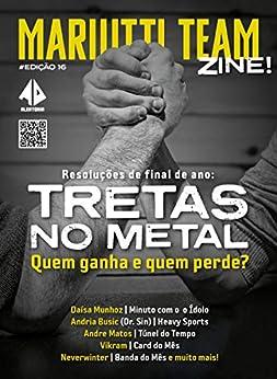 Mariutti Team Zine: Edição 16 - Dezembro 2020 por [Mariutti Team, Paula  Cortinovis, Fernanda  Mariutti, Leandro  Oliveira, Plinio Ricca]