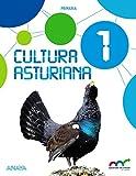 Cultura Asturiana 1. (Aprender es crecer en conexión) - 9788469831175