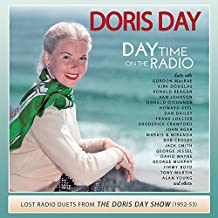 Day Time on the Radio-Lost Radio Duets from the Doris Day Show 1952-1953