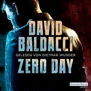 Zero Day                   Autor:                                                                                                                                 David Baldacci                               Sprecher:                                                                                                                                 Dietmar Wunder                      Spieldauer: 6 Std. und 53 Min.     13 Bewertungen     Gesamt 4,3