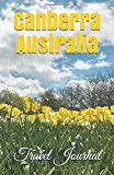 Canberra Australia Travel Journal: Lined Writing Notebook Journal for Canberra Australia