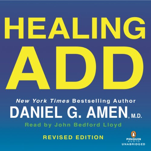 Healing ADD Revised Edition     The Breakthrough Program That Allows You to See and Heal the 7 Types of ADD              By:                                                                                                                                 Daniel G. Amen                               Narrated by:                                                                                                                                 John Bedford Lloyd                      Length: 14 hrs and 28 mins     268 ratings     Overall 4.4