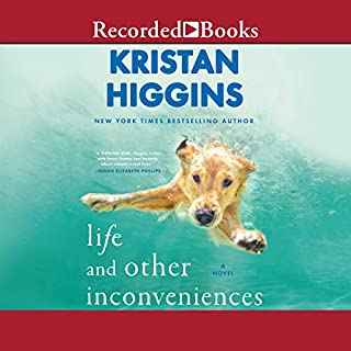 Life and Other Inconveniences                   By:                                                                                                                                 Kristan Higgins                               Narrated by:                                                                                                                                 Barbara Caruso,                                                                                        Dion Graham,                                                                                        Suzy Jackson,                   and others                 Length: 13 hrs and 15 mins     Not rated yet     Overall 0.0