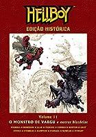 Hellboy Edição Histórica Volume 11 - O Monstro De Vargu