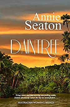 Daintree (Porter Sisters Book 2) by [Annie Seaton]