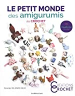 Le Petit Monde des Amigurumis au Crochet de Soledad Iglesias Silva