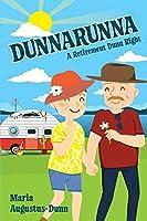 Dunnarunna: A Retirement Dunn Right