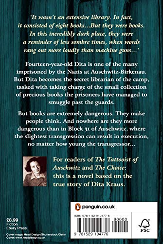 The Librarian of Auschwitz: The heart-breaking Sunday Times bestseller based on the incredible true story of Dita Kraus