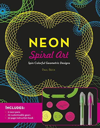 Neon Spiral Art: Spin Colorful Geometric Designs - Includes: 2 neon pens, 29 customizable gears, 32-page instruction book