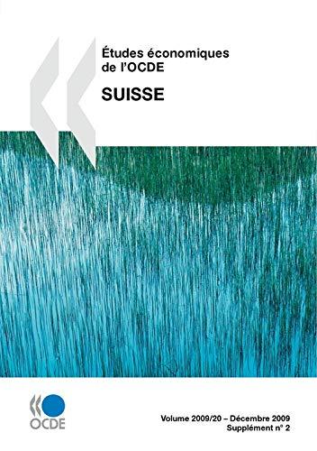 Etudes économiques de l'OCDE: Suisse 2009 (ECONOMIE) PDF Books