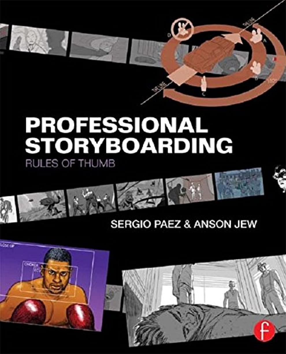 大臣インチ鬼ごっこProfessional Storyboarding: Rules of Thumb (English Edition)