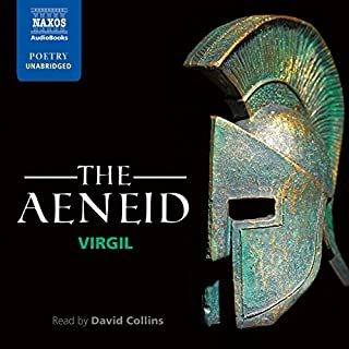 The Aeneid                   Written by:                                                                                                                                 Virgil                               Narrated by:                                                                                                                                 David Collins                      Length: 13 hrs and 1 min     4 ratings     Overall 4.5