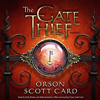 The Gate Thief     Mithermages, Book 2              By:                                                                                                                                 Orson Scott Card                               Narrated by:                                                                                                                                 Stefan Rudnicki,                                                                                        Emily Rankin                      Length: 12 hrs     4,944 ratings     Overall 4.3