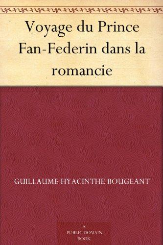 Couverture du livre Voyage du Prince Fan-Federin dans la romancie