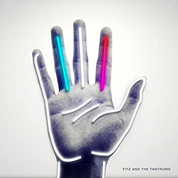 Fitz and The Tantrums (Deluxe Edition)