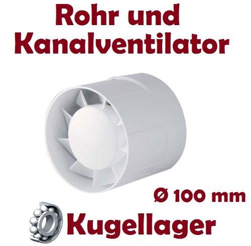 Kanal Rohrventilator Rohreinschub Abluft Lüfter Rohr Ventilator Leise WKA Ø 100 mm Kugellager Rohrlüfter