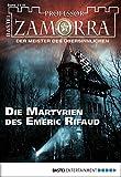 Adrian Doyle: Professor Zamorra - Folge 1118: Die Martyrien des Emeric Rifaud