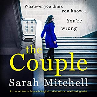 The Couple     An Unputdownable Psychological Thriller with a Breathtaking Twist              Auteur(s):                                                                                                                                 Sarah Mitchell                               Narrateur(s):                                                                                                                                 Katie Villa                      Durée: 9 h et 59 min     3 évaluations     Au global 3,7