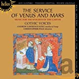 Gothic Voices: The Service of Venus and Mars (Audio CD)