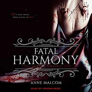 Fatal Harmony     The Vein Chronicles, Book 1              Auteur(s):                                                                                                                                 Anne Malcom                               Narrateur(s):                                                                                                                                 Virginia Rose                      Durée: 13 h et 2 min     Pas de évaluations     Au global 0,0