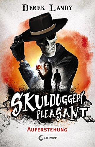 Skulduggery Pleasant - Auferstehung: Spannender und humorvoller Fantasyroman