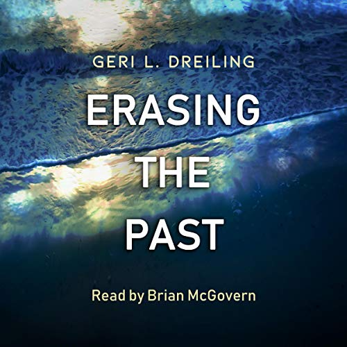 Erasing the Past audiobook cover art