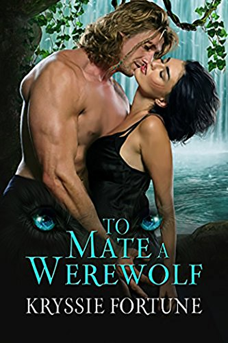 To Mate A Werewolf (Scattered Siblings Book 3) (English Edition)