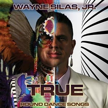 True - Round Dance Songs