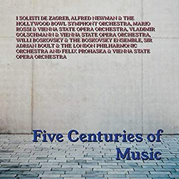 Five Centuries Of Music
