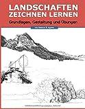 Landschaften Zeichnen Lernen: Grundlagen, Gestaltung und Übungen - Markus S. Agerer