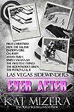 Sidewinders: Ever After (Las Vegas Sidewinders Book 12)