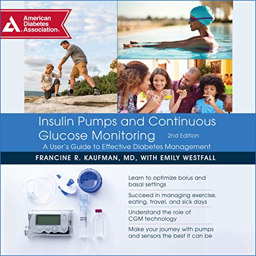 Insulin Pumps and Continuous Glucose Monitoring audiobook cover art