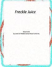 Novel Unit for Freckle Juice by Middle School Novel Units Loreli of (2014-12-23) Paperback