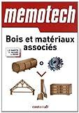 Bois et matériaux associés - Du Bac Pri aux BTS de la filière
