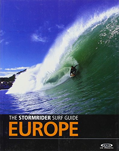 The Stormrider Surf Guide: Europe