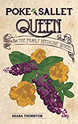 Poke Sallet Queen and the Family Medicine Wheel by Shana Thornton book cover