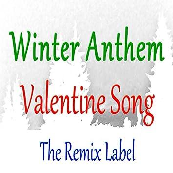 Winter Anthem / Valentine Song (Remix)